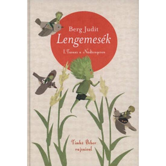 Könyv / Berg Judit - Lengemesék I. Tavasz a Nádtengeren