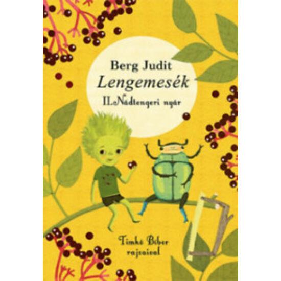 Könyv/ Berg Judit - Lengemesék II. Nádtengeri nyár